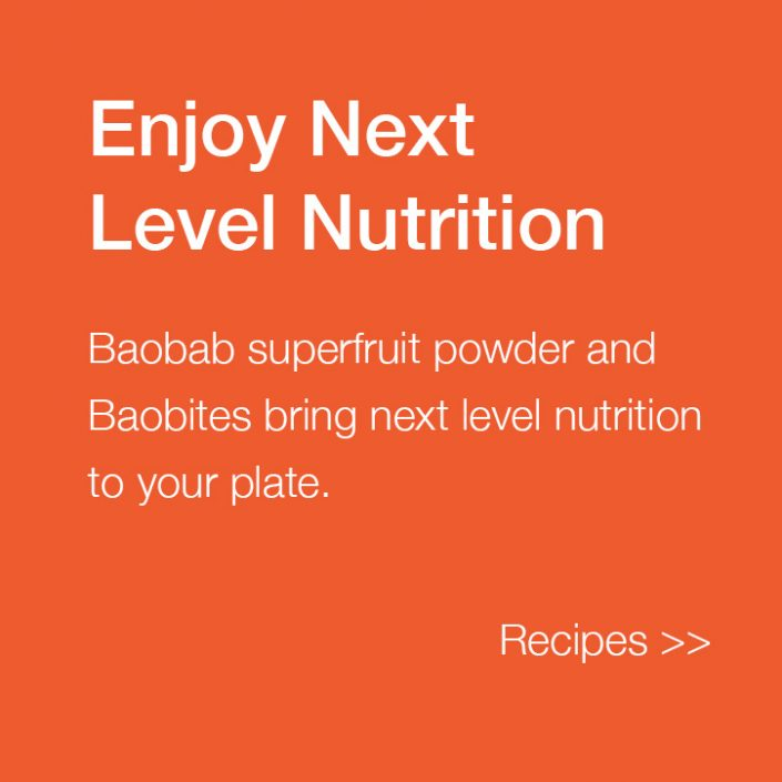 Baobab Recipes help you bring next level nutrition to your plate.